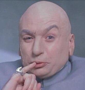 Dr. Evil - Image: Drevil million dollars