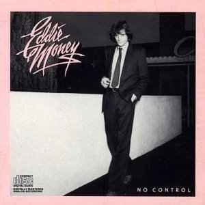 No Control (Eddie Money album) - Image: Eddiemoneynocontrol