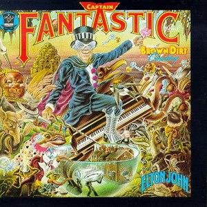 Captain Fantastic and the Brown Dirt Cowboy - Image: Elton John Captain Fantastic and the Brown Dirt Cowboy