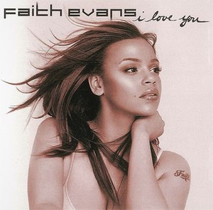 I Love You (Faith Evans song) - Image: Faithiloveyou