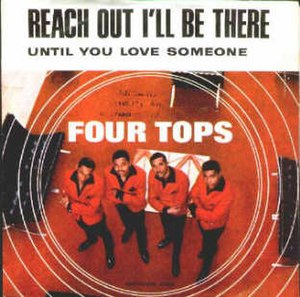 Reach Out I'll Be There - Image: Four tops reach out 1966