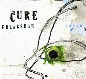 Freakshow (The Cure song) - Image: Freakshowsingle