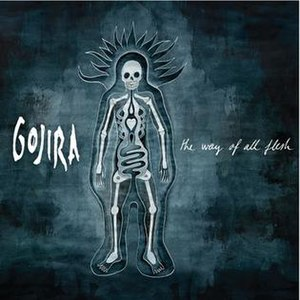 The Way of All Flesh (album) - Image: Gojira The Way of All Flesh 2008