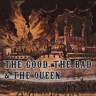 The Good, the Bad & the Queen - Image: Goodbadqueenalbum