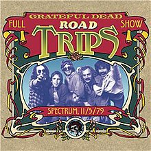 Grateful Dead - Road Trips Full Show - Spectrum 11-5-79.jpg
