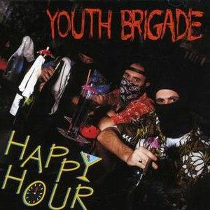Happy Hour (Youth Brigade album) - Image: Happy Hour (Youth Brigade album)