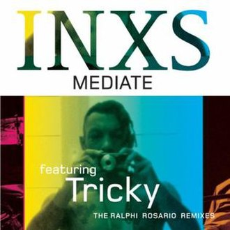 Mediate (song) - Image: INXS Mediate