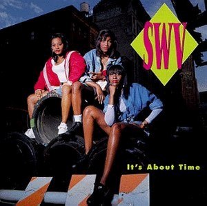 It's About Time (SWV album) - Image: It's About Time (SWV album)