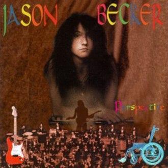 Perspective (Jason Becker album) - Image: Jason Becker 1996 Perspective (original)