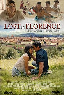 <i>Lost in Florence</i> 2017 Italian film directed by Evan Oppenheimer