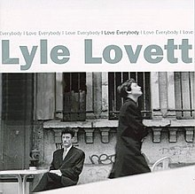 Lyle Lovett-I Love Everybody.jpg