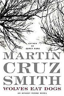<i>Wolves Eat Dogs</i> 2004 Book by Martin Cruz Smith