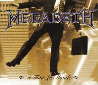 À Tout le Monde - Image: Megadeth A Tout Le Monde