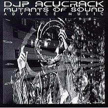 DJ? Acucrack - Mutants Of Sound