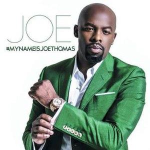 My Name Is Joe Thomas - Image: My Name Is Joe Thomas