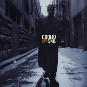 My Soul (Coolio album) - Image: My Soul