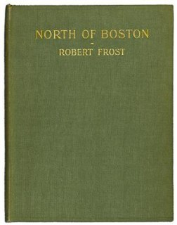 <i>North of Boston</i> 1914 collection of poems by Robert Frost