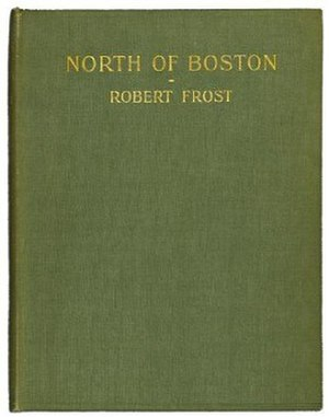 North of Boston - First edition (publ. David Nutt)