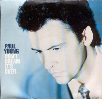 Don't Dream It's Over - Image: Paul young don't dream it's over
