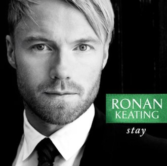 Stay (Sugarland song) - Image: Ronan Keating Stay
