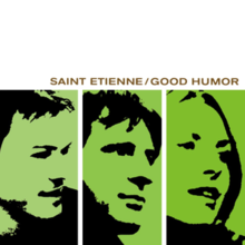 Saint Etienne - Good Humor.png