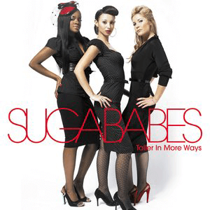 Taller in More Ways - Image: Sugababes Taller in More Ways (Official Album Cover) (2006)