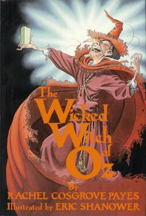 The Wicked Witch of Oz - First edition