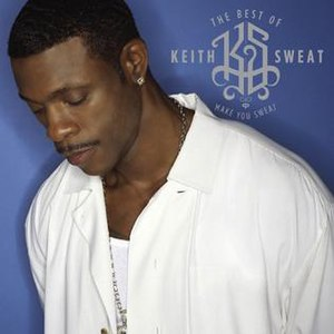 The Best of Keith Sweat: Make You Sweat - Image: The Best of Keith Sweat