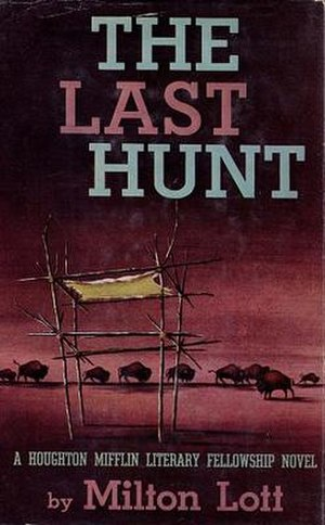 The Last Hunt (novel) - First edition