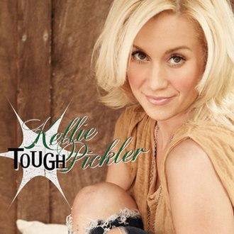 Tough (Kellie Pickler song) - Image: Tough Kellie