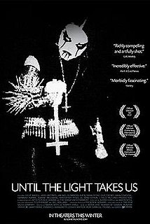 <i>Until the Light Takes Us</i> 2008 film by Aaron Aites
