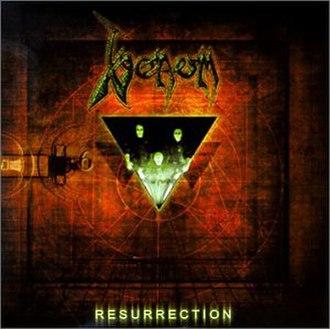 Resurrection (Venom album) - Image: Venom Resurrection