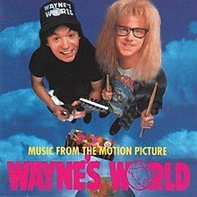 Wayne's World (soundtrack) - Wikipedia, the free encyclopedia