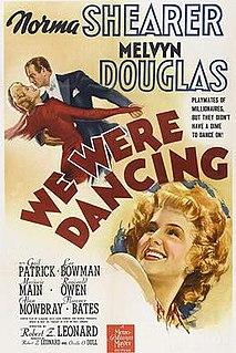 <i>We Were Dancing</i> (film) 1942 film by Robert Zigler Leonard