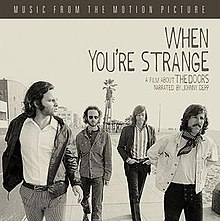 Soundtrack album by The Doors  sc 1 st  Wikipedia & When Youu0027re Strange: Music from the Motion Picture - Wikipedia