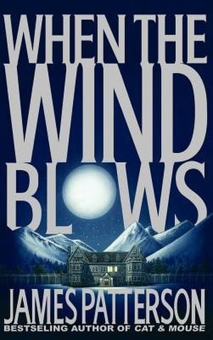 When the Wind Blows (Patterson novel) - Cover art for When the Wind Blows