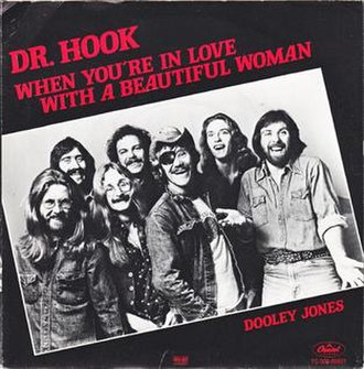 When You're in Love with a Beautiful Woman - Image: When You're in Love with a Beautiful Woman Dr. Hook