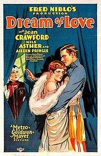 <i>Dream of Love</i> 1928 film by Fred Niblo