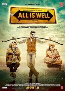 <i>All Is Well</i> (2015 film) 2015 film directed by Umesh Shukla