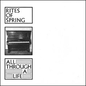 All Through a Life - Image: All Througha Life Ritesof Spring