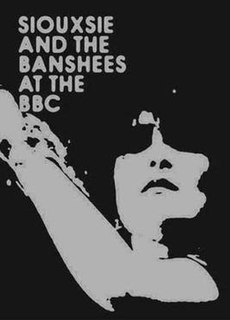 <i>At the BBC</i> (Siouxsie and the Banshees album) 2009 box set by Siouxsie and the Banshees