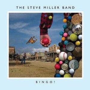 Bingo! (Steve Miller Band album) - Image: Bingo!