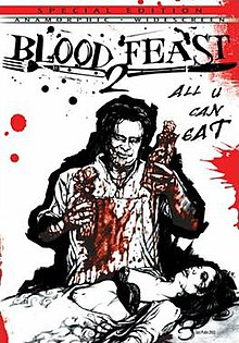 Blood Feast 2: All U Can Eat - Wikipedia