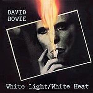 White Light/White Heat (song) - Image: Bowie White Light White Heat