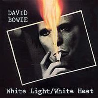 White Light/White Heat (song) - Image: Bowie White Light White Heat