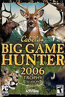 <i>Cabelas Big Game Hunter 2006 Trophy Season</i>