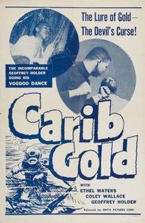 Carib Gold - Image: Carib Gold (1956 film)