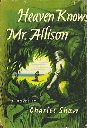 Heaven Knows, Mr. Allison (novel) - First edition