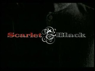 <i>Scarlet and Black</i> (TV series) television series