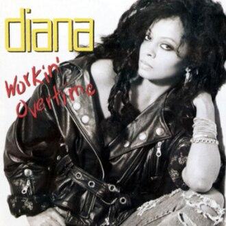 Workin' Overtime - Image: Diana overtime